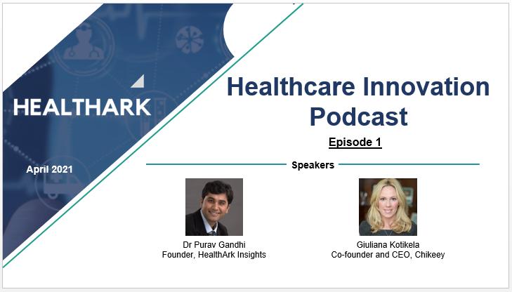 Healthcare Innovation Podcast Episode 1