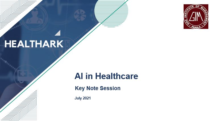 AI in Healthcare: Keynote at Goa Institute of Management (GIM)