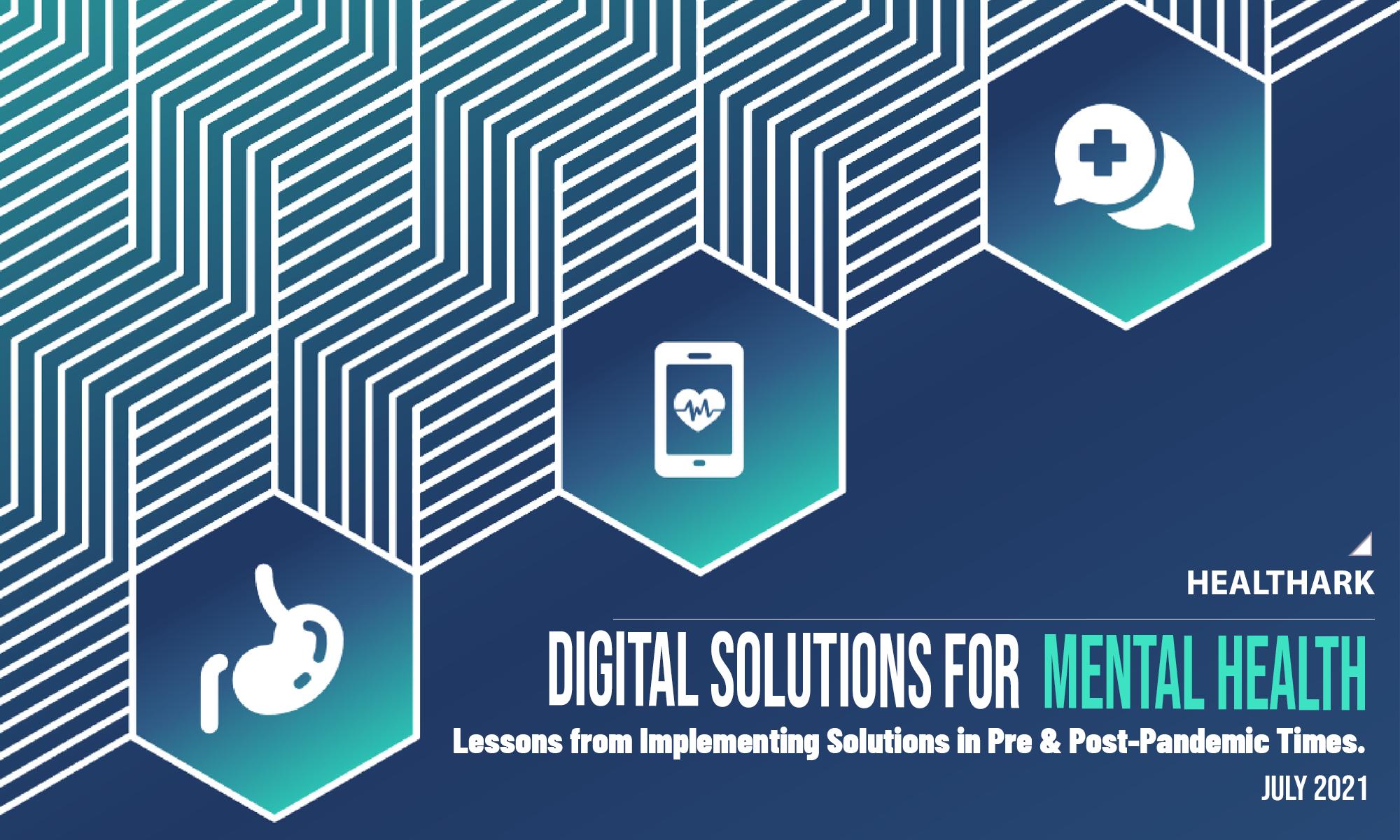 Digital Solutions for MENTAL HEALTH